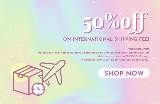 50% OFF INTERNATIONAL SHIPPING FEE