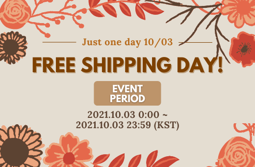 Just One Day! : FREE SHIPPING DAY