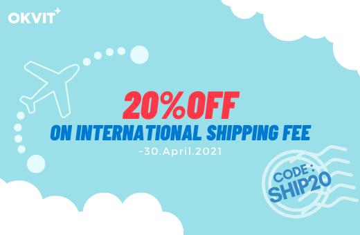 SHIP20 : 20% OFF ON INTERNATIONAL SHIPPING FEE