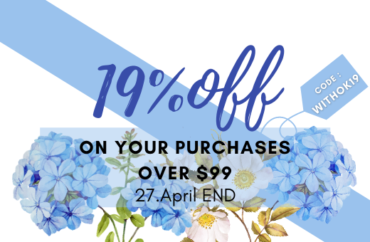 WITHOK19 : 19% OFF ON PURCHASES OVER $99